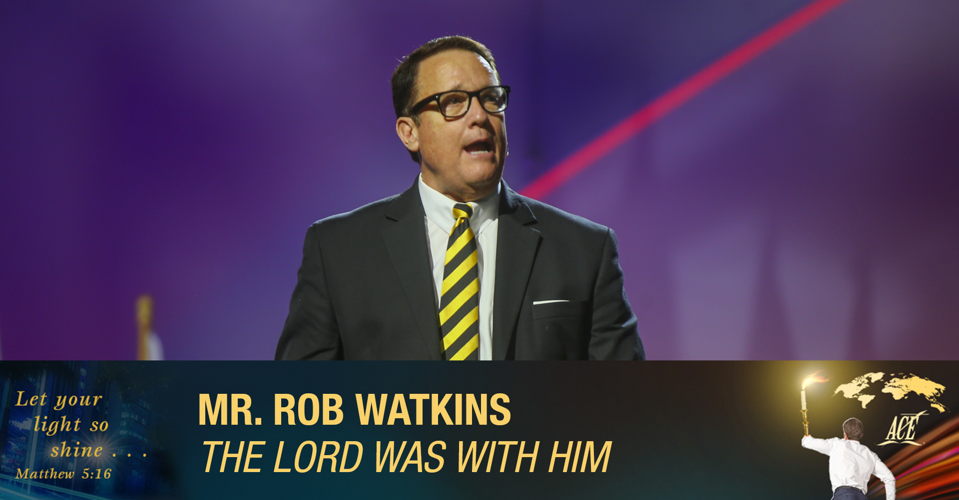 "Sermon by Evangelist Rob Watkins, ""The Lord was with Him"" - ISC 2019"