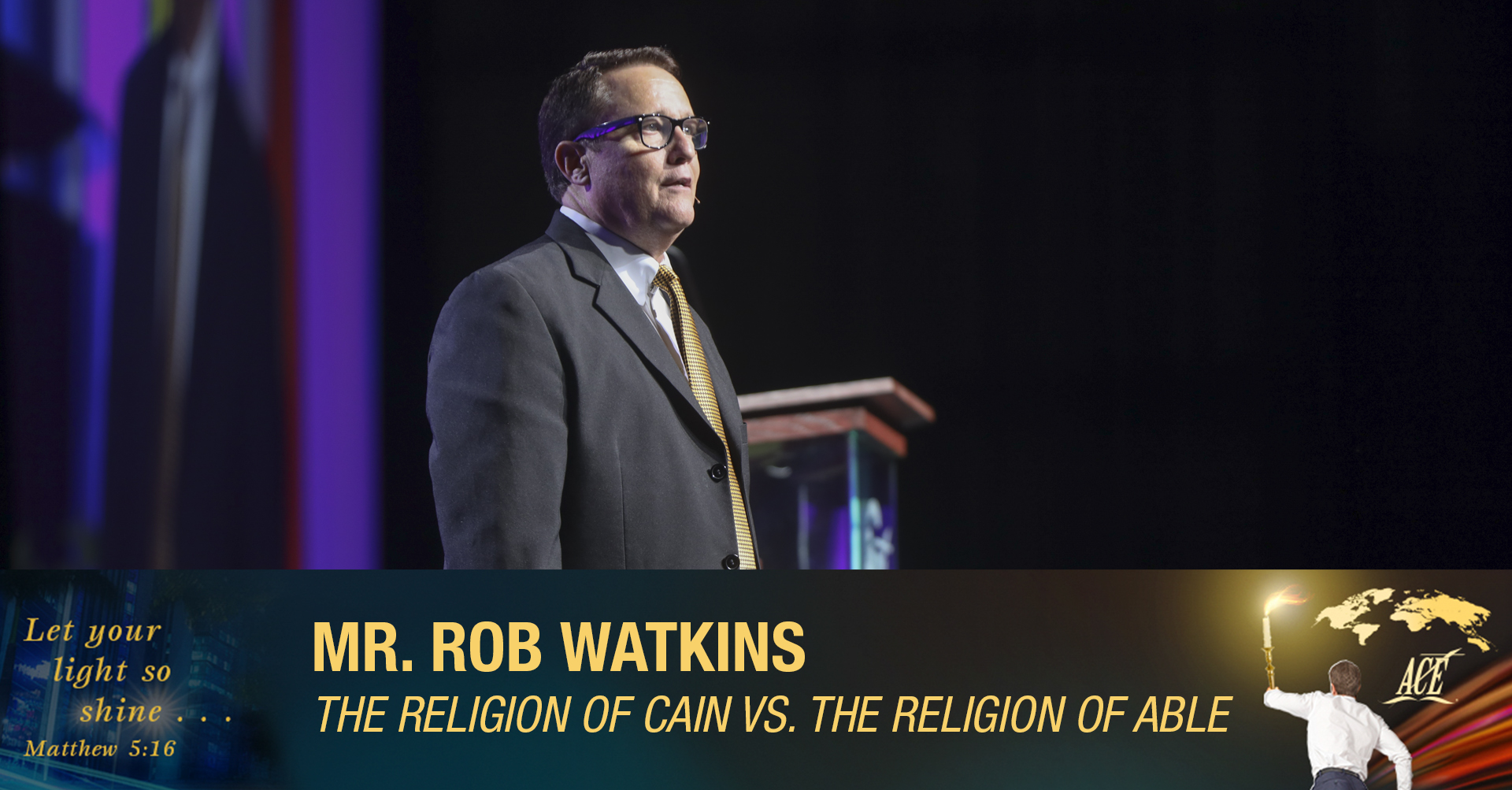 "Sermon by Evangelist Rob Watkins ""The Religion of Cain vs. The Religion of Able"" - ISC 2019"